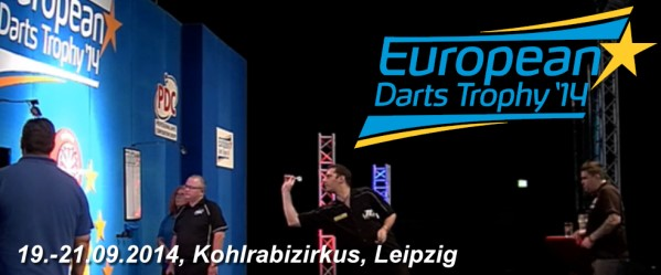 European Darts Trophy 2014 - Kohlrabizirkus Leipzig