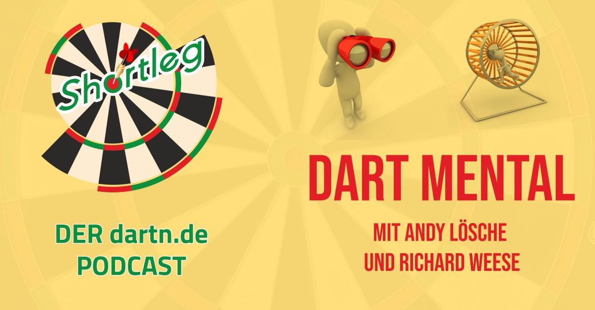 Shortleg - Dart Mental mit Andy Lösche und Richard Weese